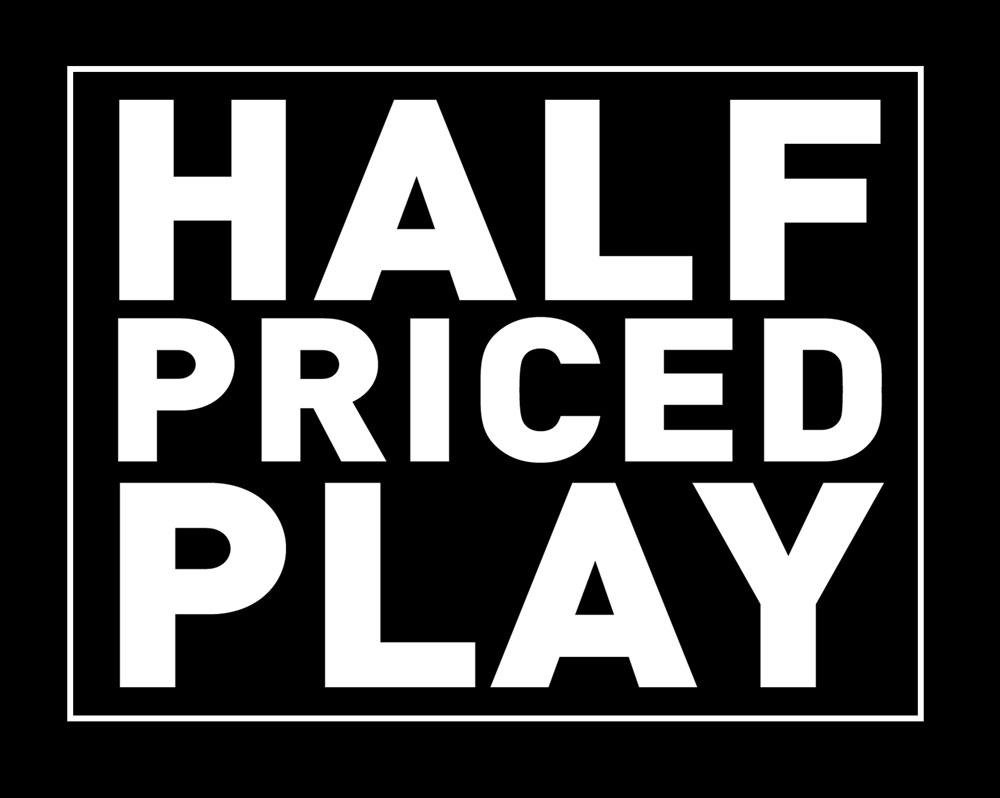 Half-priced-play.jpg